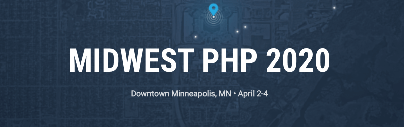 MIDWEST PHP 2020