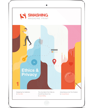 Smashing Print #1: Ethics & Privacy