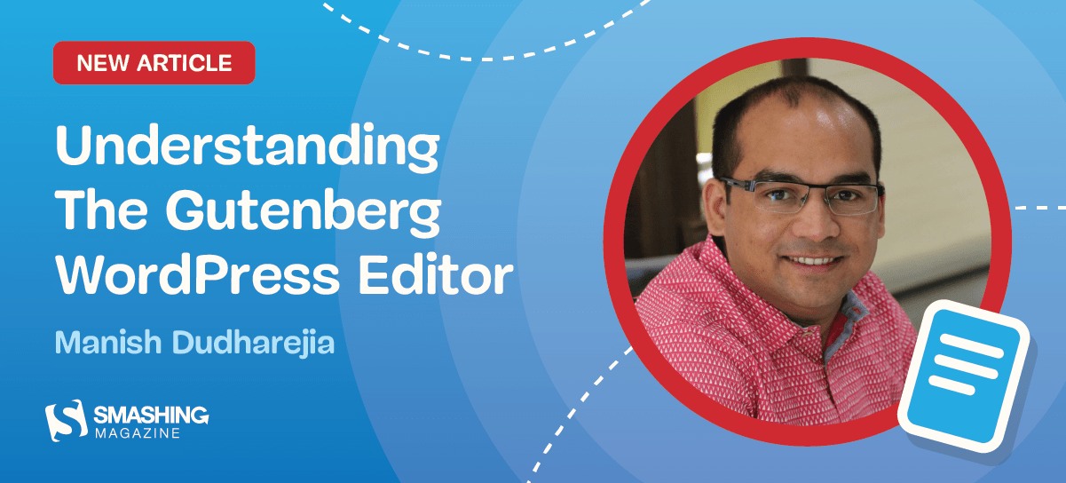 The Complete Anatomy Of The Gutenberg WordPress Editor