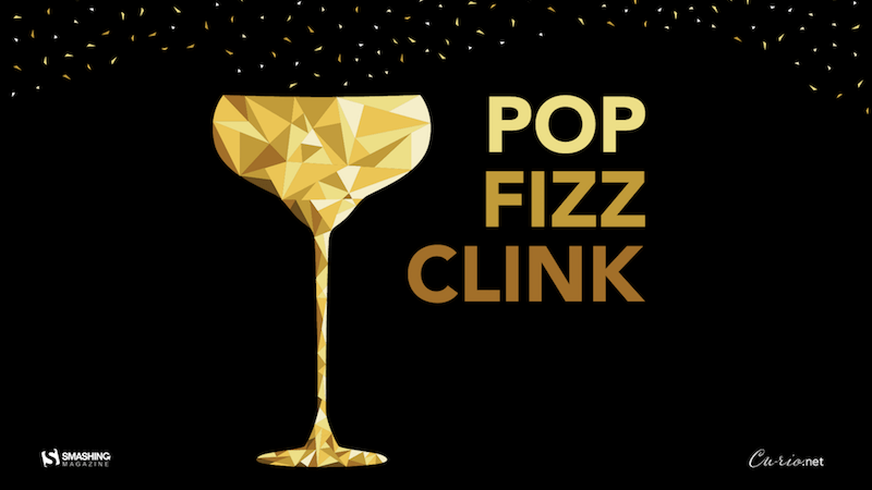 Pop, Fizz, Clink