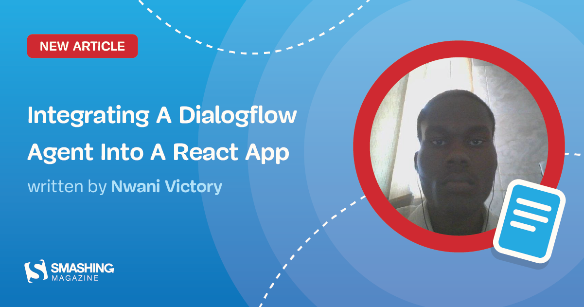 Integrating A Dialogflow Agent Into A React Application