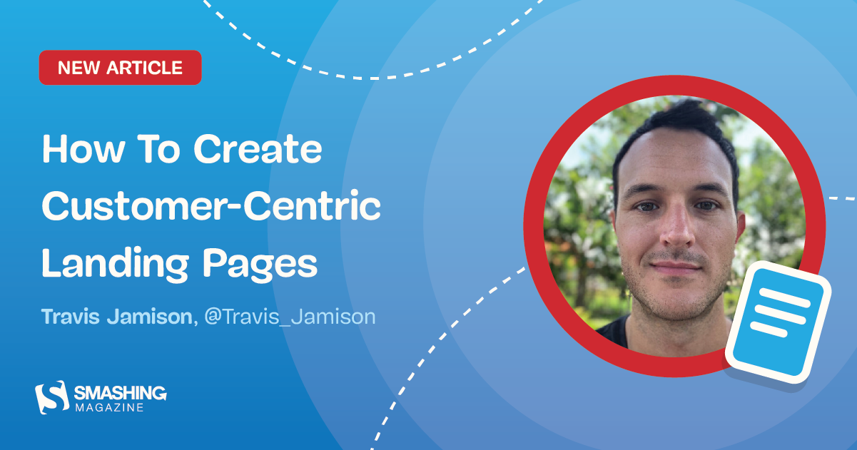 How To Create Customer-Centric Landing Pages