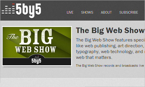 5by5 | The Big Web Show