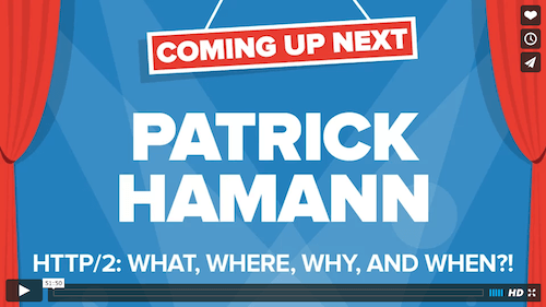 Patrick Hamann – HTTP/2: What, Where, Why, And When?