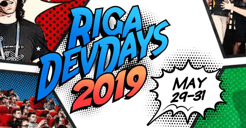 Riga Dev Days 2019