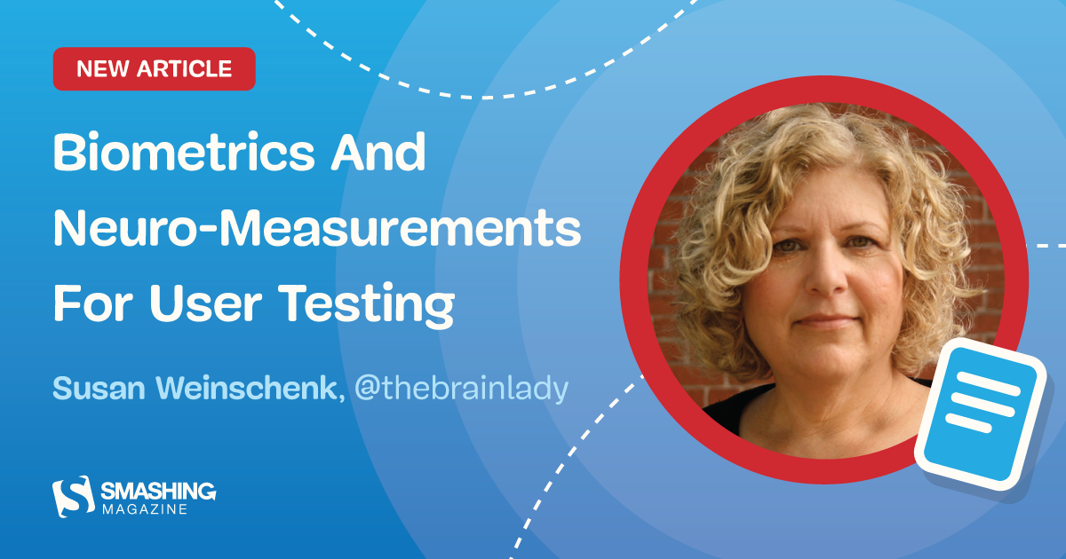 Biometrics And Neuro-Measurements For User Testing