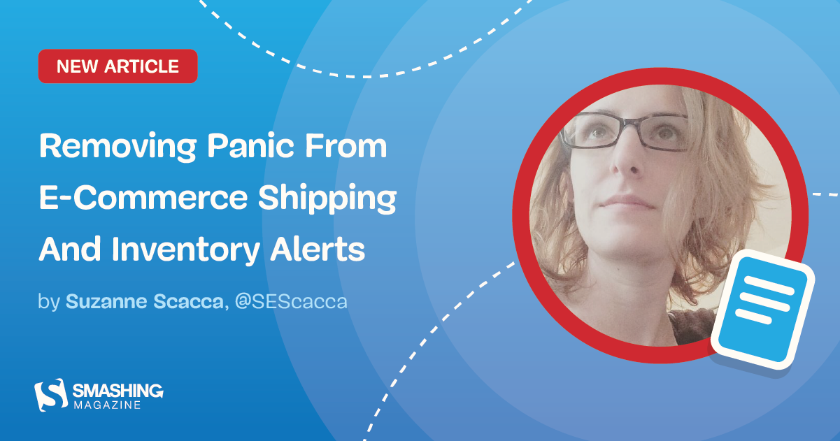 Removing Panic From E-Commerce Shipping And Inventory Alerts