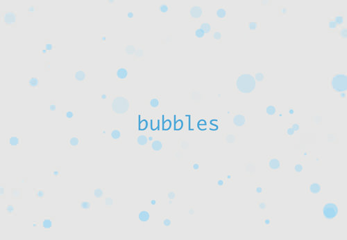 We tested several approaches to find the best method of animating bubbles.