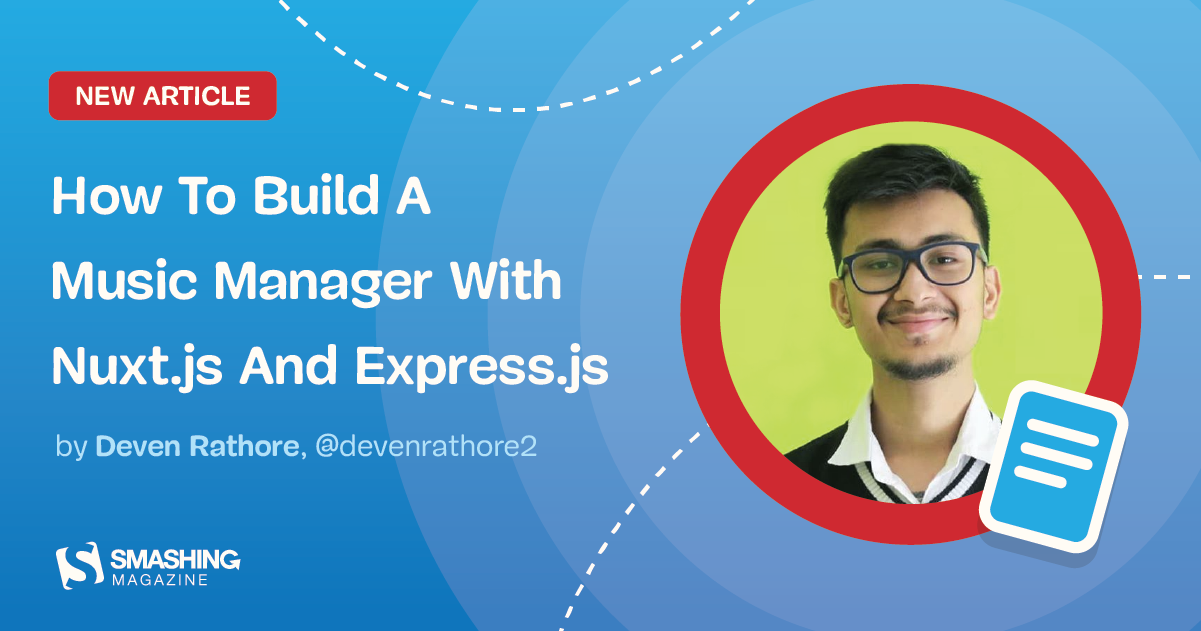 How To Build A Music Manager With Nuxt.js And Express.js — Smashing Magazine