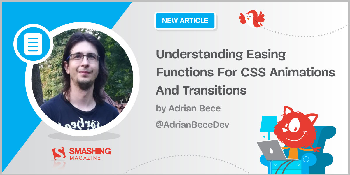 Understanding Easing Functions For CSS Animations And Transitions