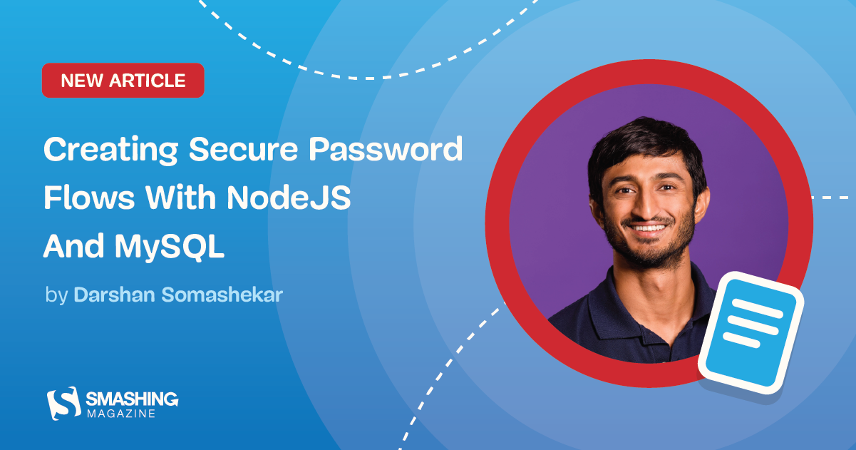 Creating Secure Password Flows With NodeJS And MySQL