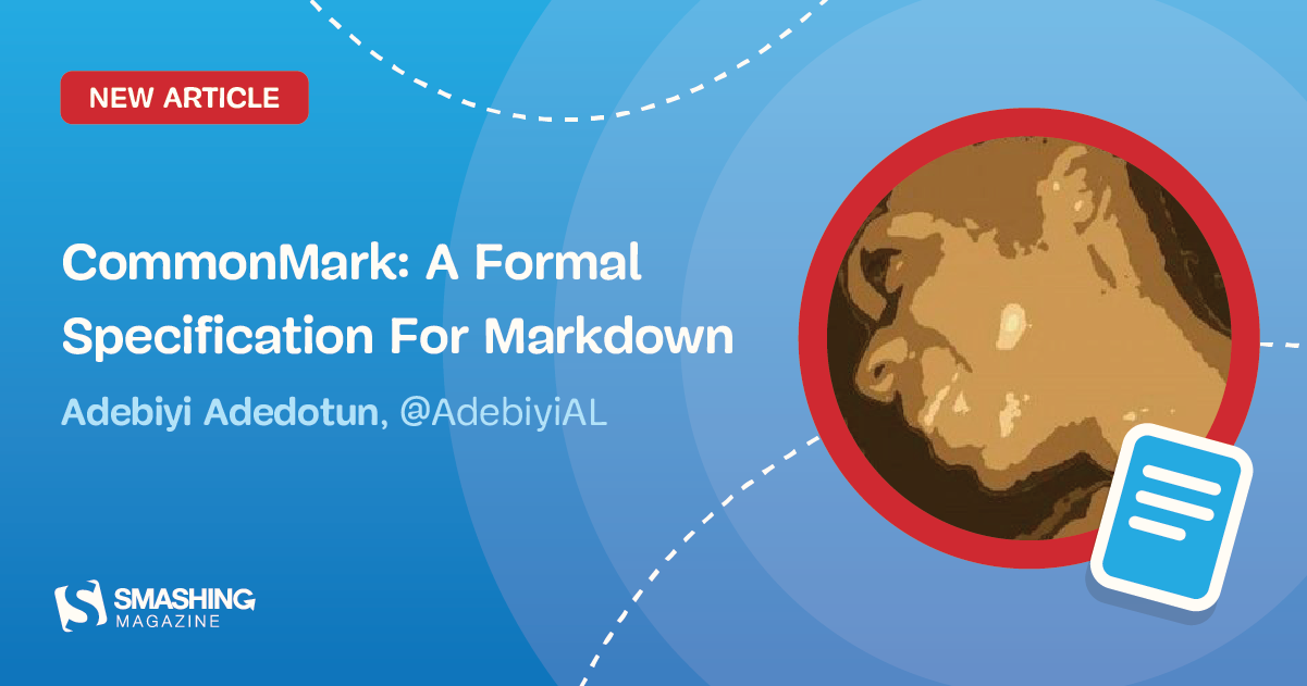 CommonMark: A Formal Specification For Markdown