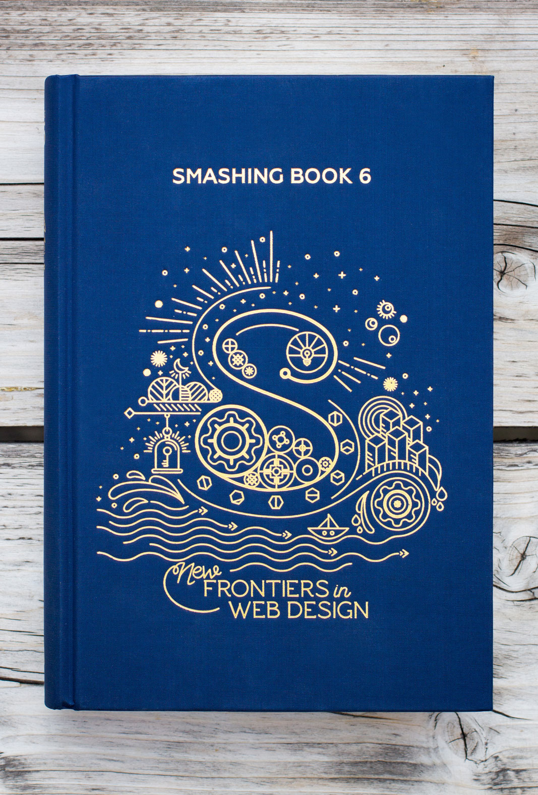 Smashing Book 6 Is Here: New Frontiers In Web Design