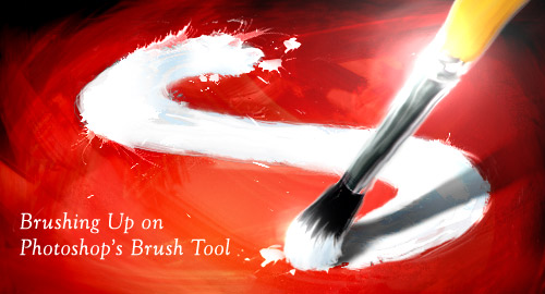 Brushing Up on Photoshop's Brush Tool