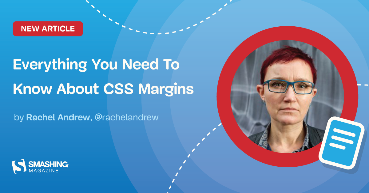 Everything You Need To Know About CSS Margins