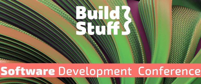 Build Stuff Vilnius 2019