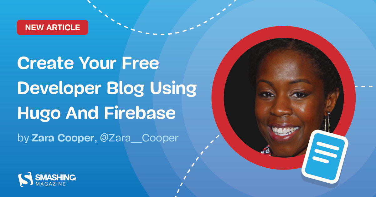 Create Your Free Developer Blog Using Hugo And Firebase