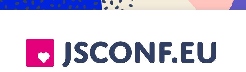 JSConf EU 2018