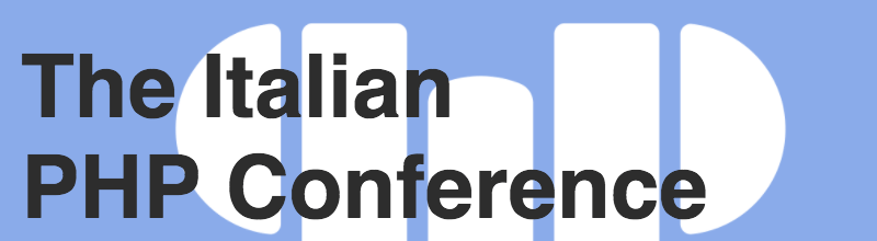 The Italian PHP Conference 2018