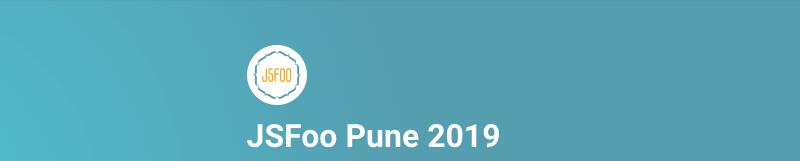 JSFoo Pune 2019