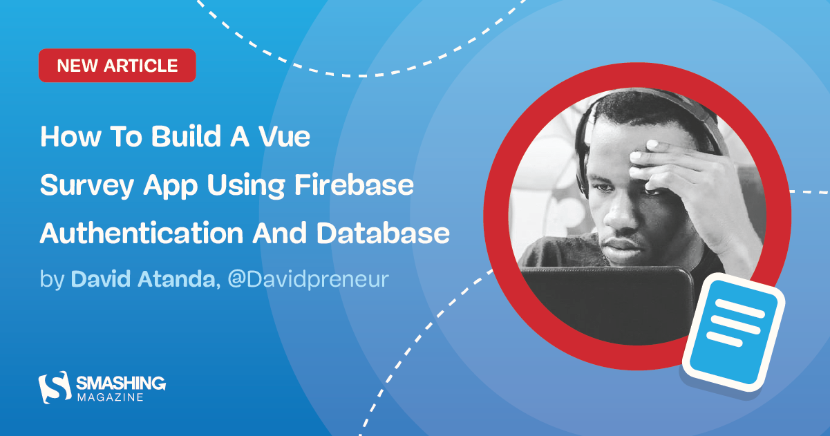 How To Build A Vue Survey App Using Firebase Authentication And Database - RapidAPI