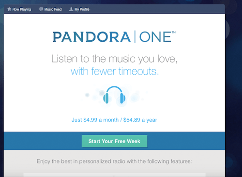 Pandora offers users the option to pay for a commercial-free experience.