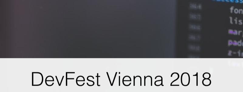 DevFest Vienna 2018