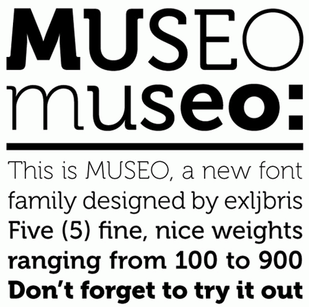 Professional Typefaces - MUSEO :: a Free Quality Font from exljbris