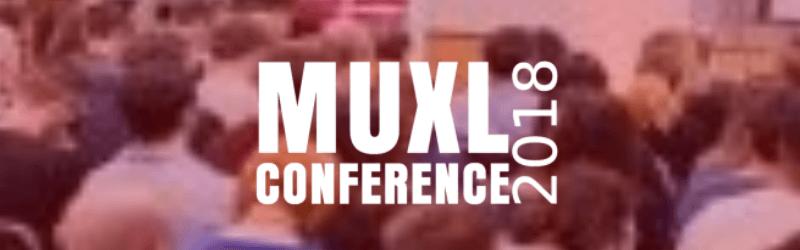 MUXL Conference 2018
