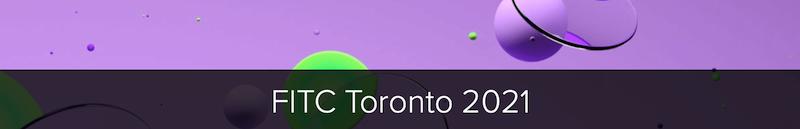 FITC Toronto 2021