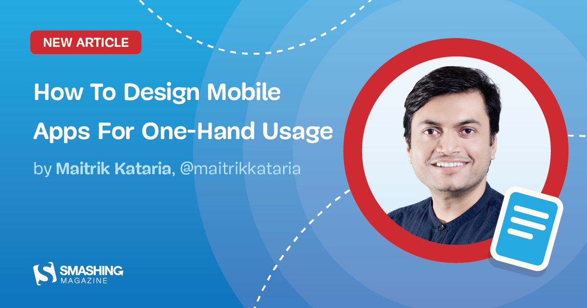How To Design Mobile Apps For One-Hand Usage