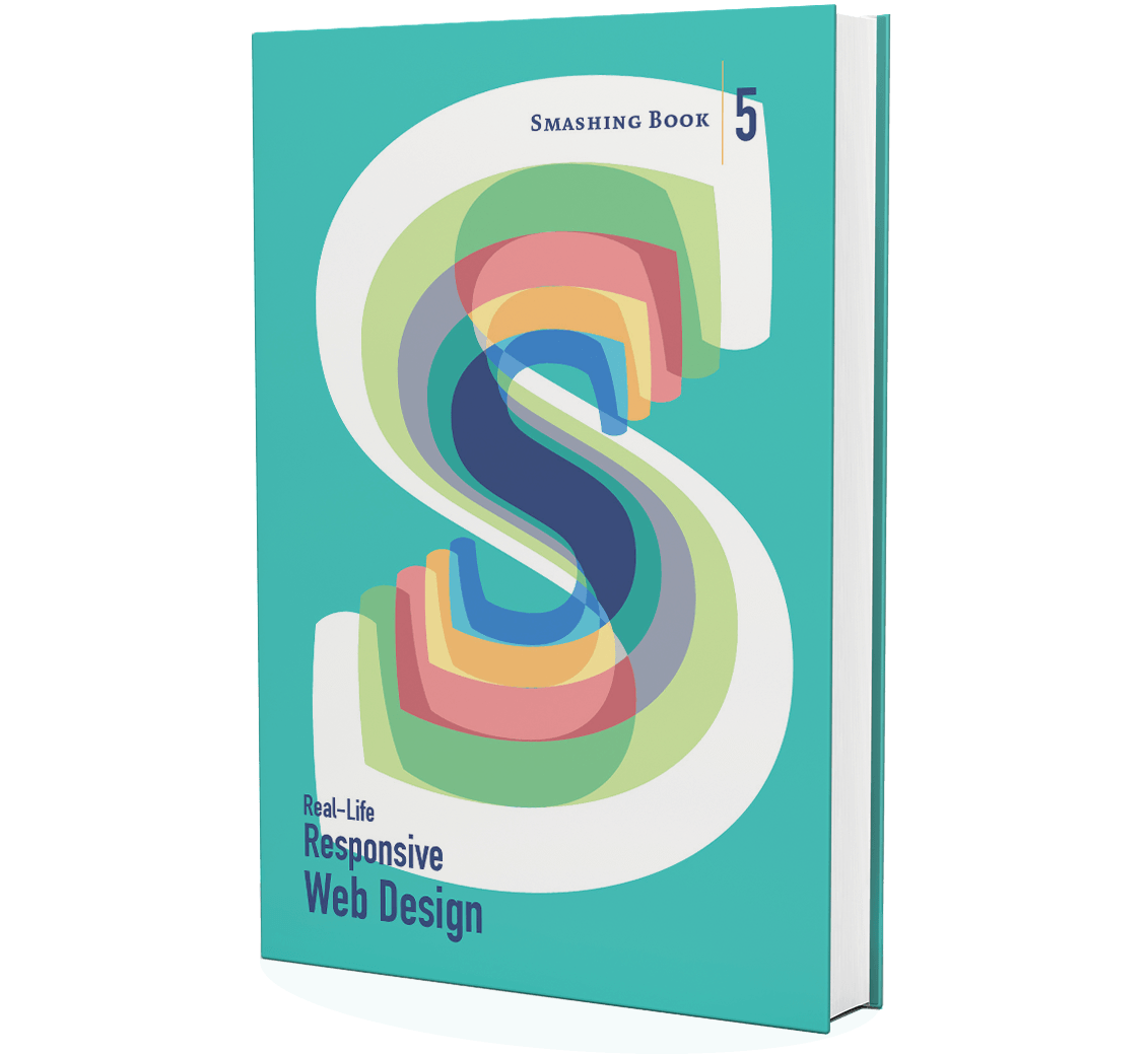 Get the new Smashing Book: Real-life Responsive Web Design