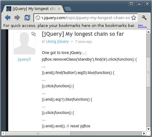 A very long jQuery chain.