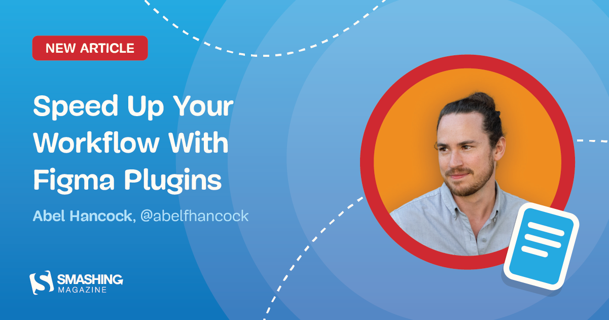 Speed Up Your Workflow With Figma Plugins