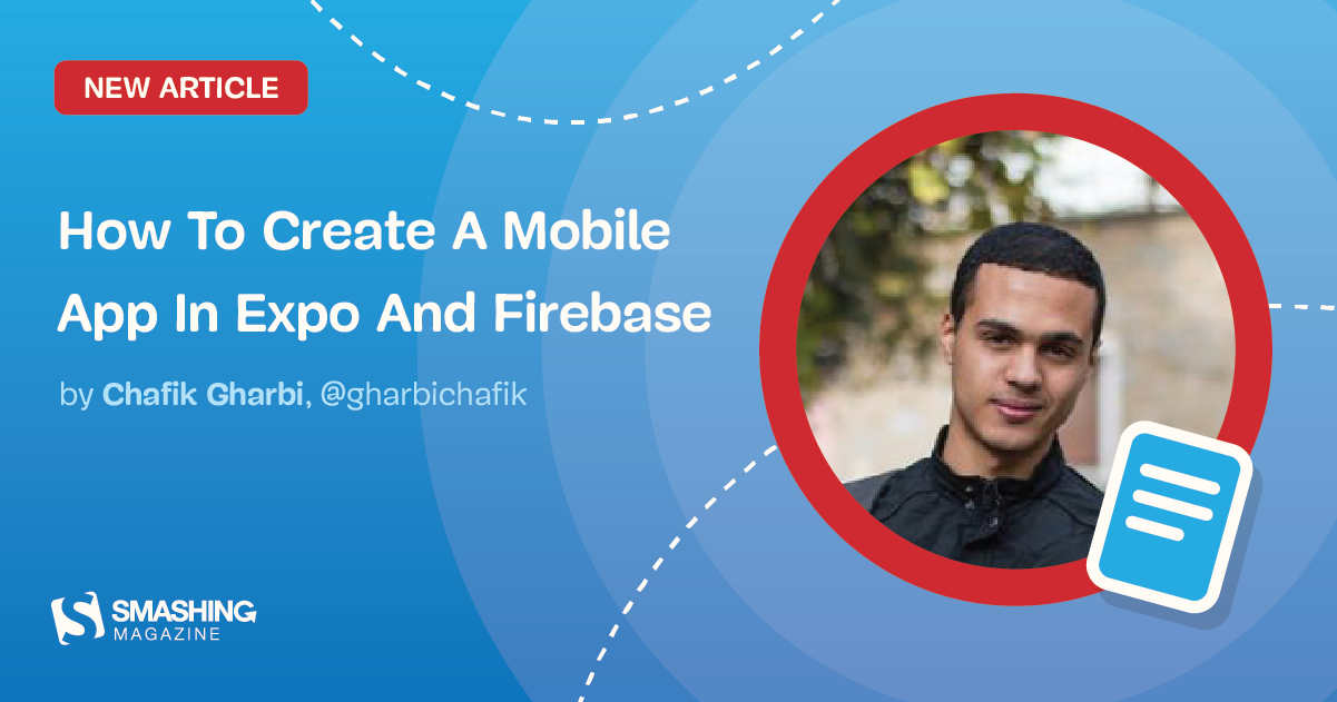 How To Create A Mobile App In Expo And Firebase (For iOS And Android)