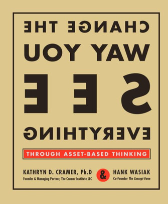 Book Covers - Amazon Online Reader : Change the Way You See Everything: Through Asset-Based Thinking