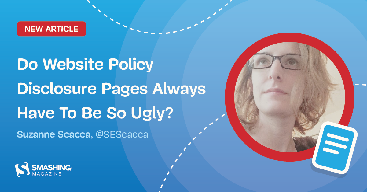 Do Website Policy Disclosure Pages Always Have To Be So Ugly?