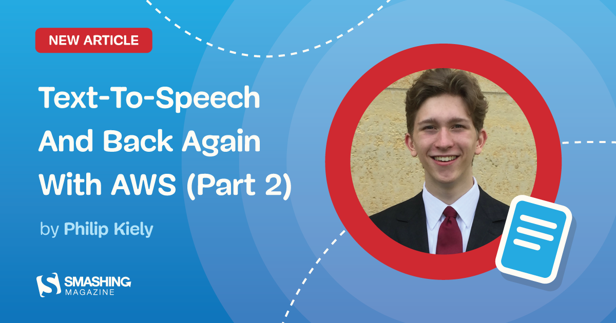 Text-To-Speech And Back Again With AWS (Part 2)