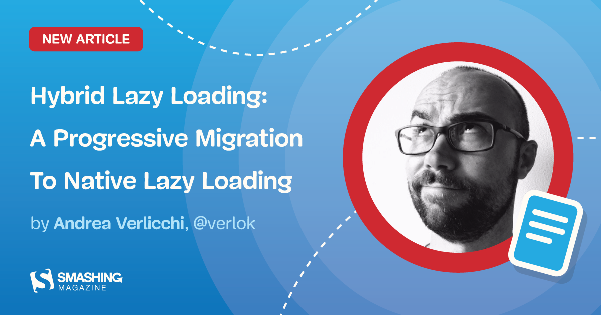 Hybrid Lazy Loading: A Progressive Migration To Native Lazy Loading