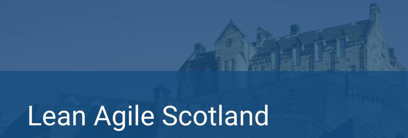 Lean Agile Scotland 2019