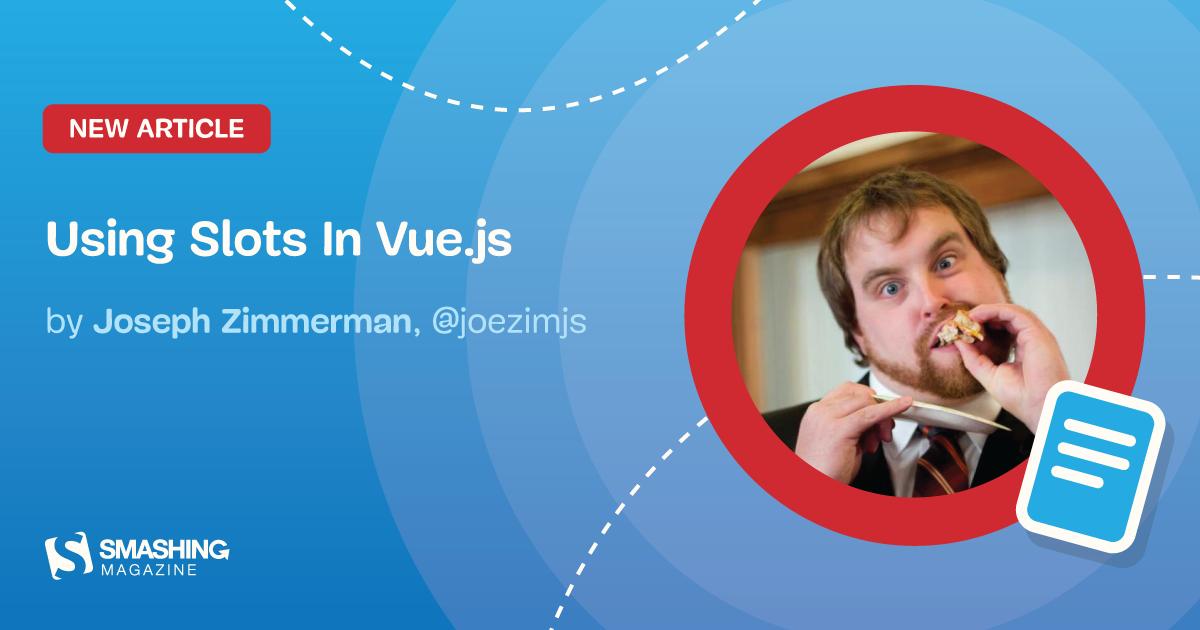 Using Slots In Vue.js