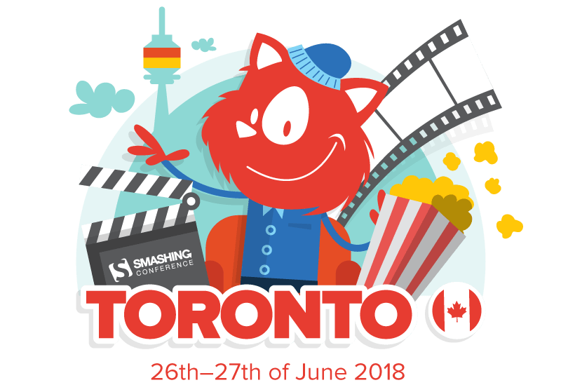 A Conference Without Slides: Meet SmashingConf Toronto 2018 (June 26-27)