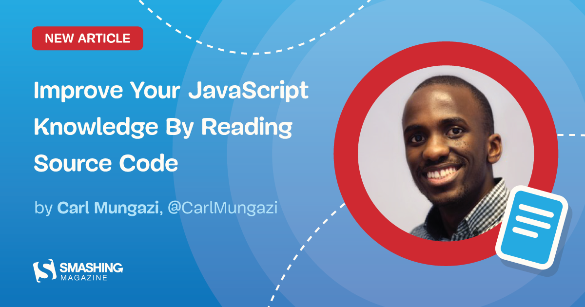 Improve Your JavaScript Knowledge By Reading Source Code
