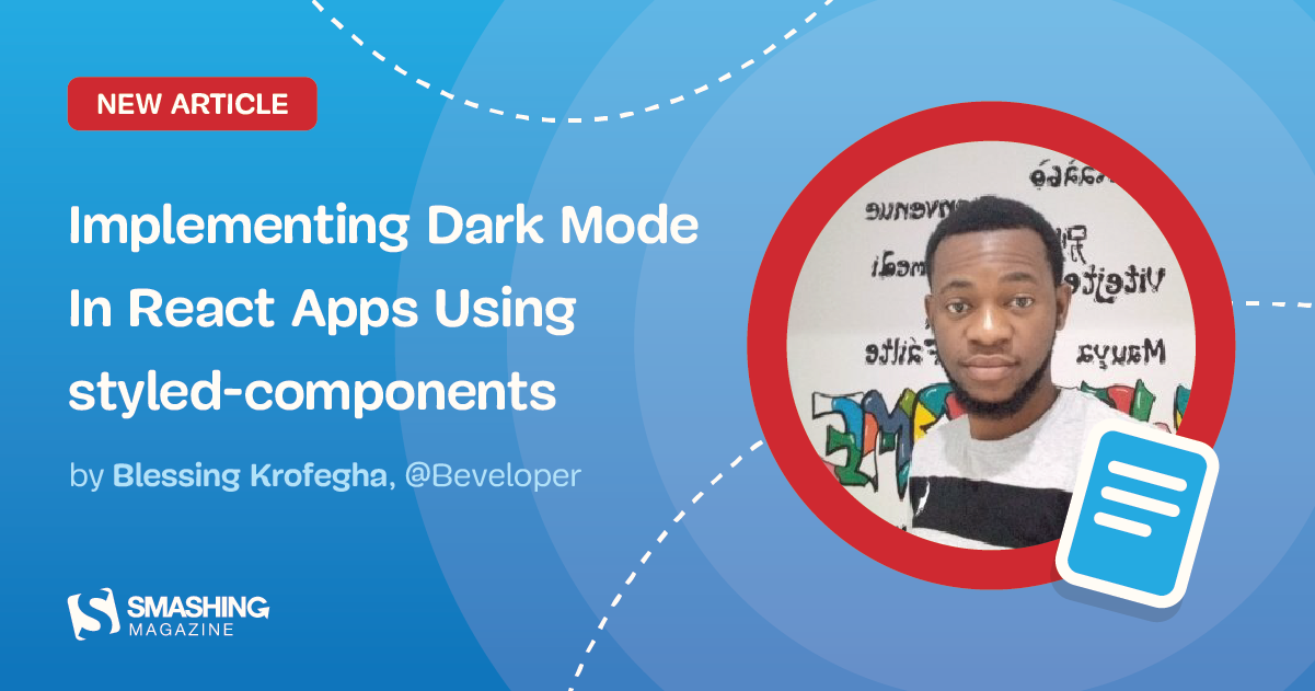 Implementing Dark Mode In React Apps Using styled-components - RapidAPI