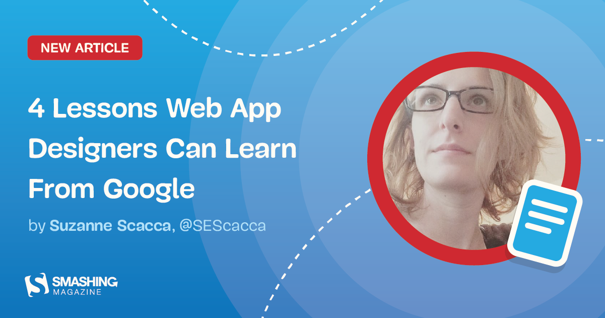 4 Lessons Web App Designers Can Learn From Google