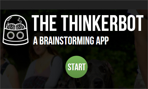 The Thinkerbot: a brainstorming app