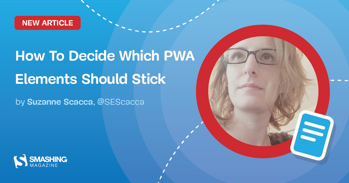 How To Decide Which PWA Elements Should Stick