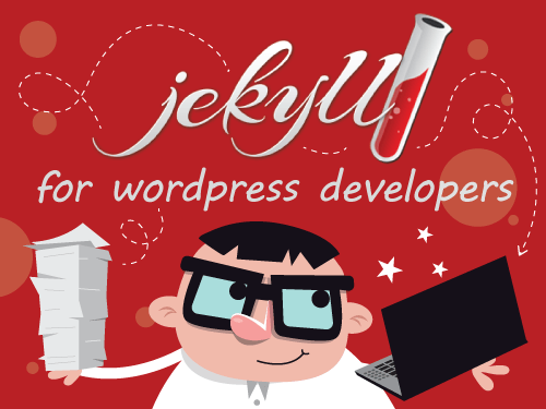 Jekyll For Wordpress Developers