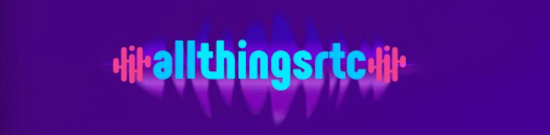 AllThingsRTC 2019