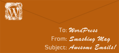 How To Create Perfect Emails For Your Wordpress Website Smashing